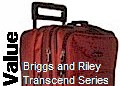 VALUE - Briggs and Riley Transcend Series  -click here-